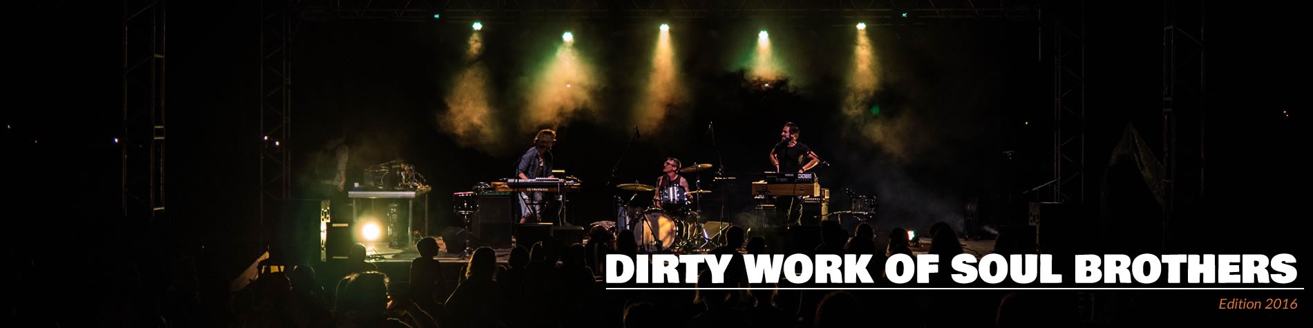 DIRTY WORK OF SOUL BROTHERS - Music' En Brousse 2016